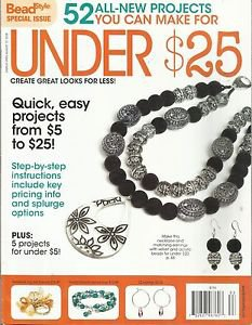 Beading Style-AUG. 2008-Special Issue-52 Projects For Under $25