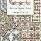 Quilt Instruction Booklet-Wintergraphix-Holliday Project Book By Jason Yenter