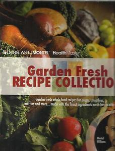 Living Well MONTEL-Garden Fresh Recipe Collection-HeathMasterElite-Book Only