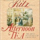 The London RITZ Book of AFTERNOON TEA-Art & Pleasures of Taking Tea