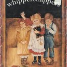 Decorative Painting Pattern Booklet-Whippersnappers-Vol. 1  Too Cute!!!