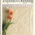 TRAPUNTO & STIPPLING-John Flynn's Step by Step-Signed-Hand Quiting
