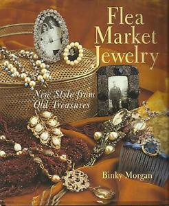 Flea Market Jewelry-New Style From Old Treasures-Give Life To Vintage Jewelry