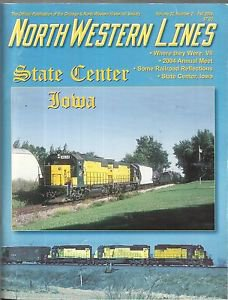 NORTH WESTERN LINES-Vol. 32, Number 2, Fall 2004--State Center, Iowa