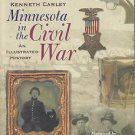 History Genealogy-Minnesota in the Civil War-Illustrated History