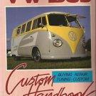 VW Bus Custom Handbook-Buying-Repair-Tuning-Custom by Meredith