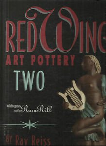 RED WING ART POTTERY TWO By Ray Reiss-Pictorial Reference Book