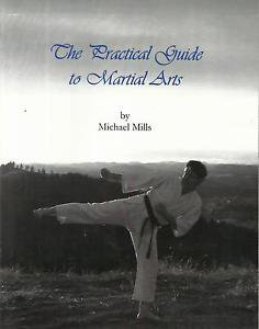 MARTIAL ARTS-The Practical Guide to Martial Arts by Michael Mills-Signed