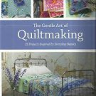 Quilt Instruction & Project Book-The Gentle Art of Quiltmaking-15 Projects