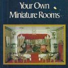 Make and Furnish Your Own Miniature Rooms-12 Rooms & Furnishings-Dollhouse Furni
