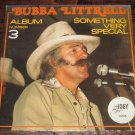Bubba Littrell Something Very Special Record # 3 Lp 1979  releaseTexas Country