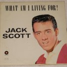 Carlton LP 12/122 Jack Scott What AM I Living For  1959 RELEASE