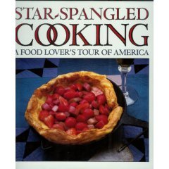 NEW! Star Spangled Cooking ~ A Food Lover's Tour of America by Chateau Ste. Michelle Winery - HB