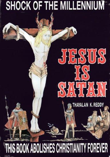 Jesus is Satan