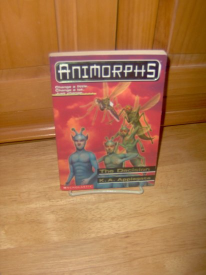 ANIMORPHS #18 - The Decision by K.A. Applegate