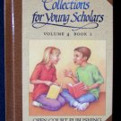 Collections for Young Scholars Homeschool Reading Vol 4 Bk 2