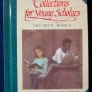 Collections for Young Scholars Reading Book Vol 6 Bk 2