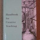 Handbook for Creative Teaching Rod & Staff Homeschool