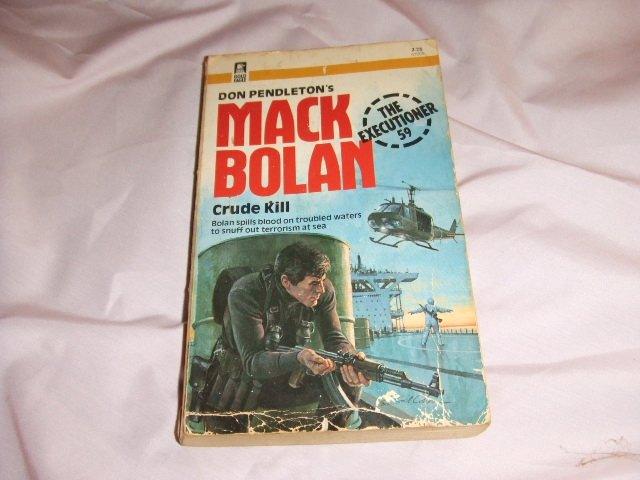 Don Pendleton's Mack Bolan Executioner 59 Crude Kill ISBN 0-373-61059-9
