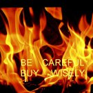 BE CAREFUL BUY WISELY PART I