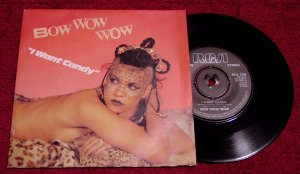 Bow Wow Wow * I WANT CANDY * Original 45rpm with Picture Sleeve 1982 Mint