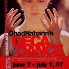CEDAR LAKE BALLET Naharin's * DECADANCE * Original Dance Poster 2' x 3' Rare 2007