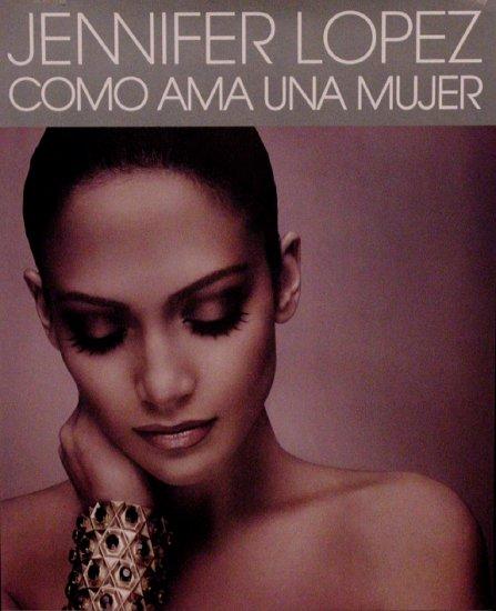 Jennifer Lopez Original Music Poster * COMO AMA UNA * 2' x 3' 2007 Mint