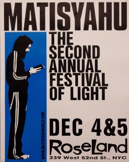 Matisyah FESTIVAL OF LIGHT Original Concert Poster 2' x 3' RoseLand NYC 2007 Rare