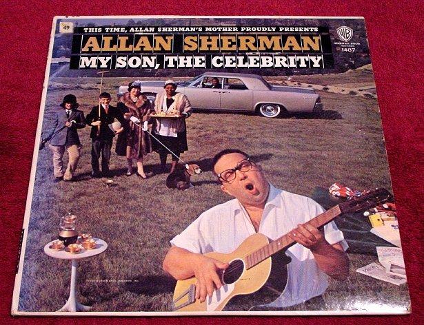 Allan Sherman * MY SON,THE CELEBRITY * Original LP Rare 1963 Mint