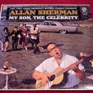 Allan Sherman * MY SON,THE CELEBRITY * Original LP Rare 1963 Mint