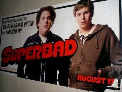 SUPERBAD Movie Poster * MICHAEL CERA & JONAH HILL *  3' x 6' Rare 2007 NEW