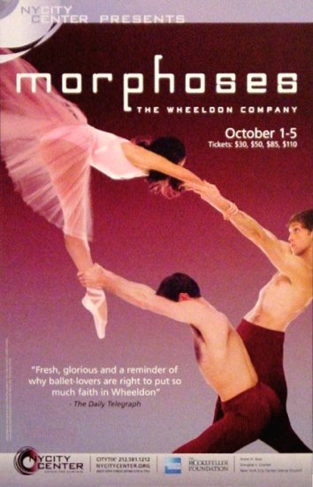 "WHEELDON Dance Poster * MORPHOSES * NYC Center 14"" x 22"" Rare 2008 MINT"