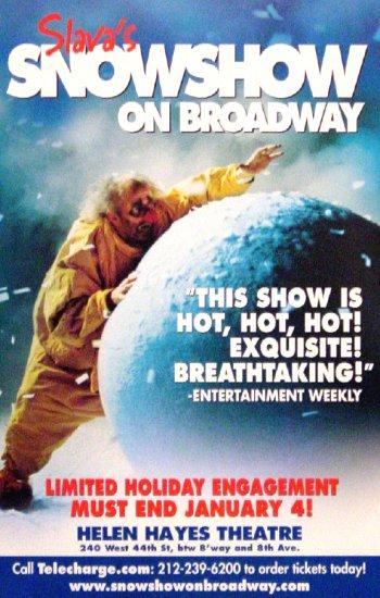 "Slava's * SNOWSHOW * Broadway Poster 14"" x 22"" Rare 2009 MINT"