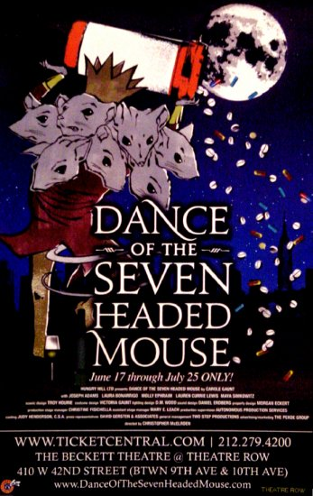 """Carole Gaunt's * Dance of the Seven Headed Mouse * Off-Broadway Poster 14"""" x 22"""" Rare 2009 MINT"""