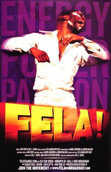 """Bill T. Jones * FELA ! * Original Broadway Poster 14"""" x 22"""" Rare 2009 MINT"""
