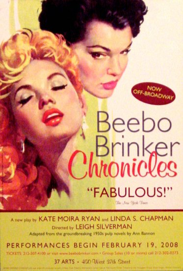 """Ann Bannon's * THE BEEBO BRINKER CHRONICLES * Off-Broadway Poster 13"""" x 19"""" Very Rare 2008 MINT"""