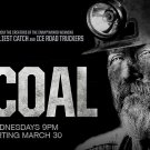 COAL Original Series Poster * Spike TV * Huge 4' x 5' Rare 2011 Mint