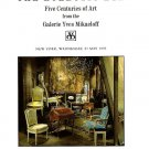 The Eclectic Eye Five Centuries of Art Galerie Yves Mikaeloff  * Christie's * Rare 1997 Mint