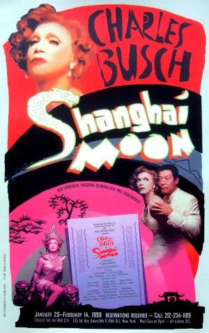 """Charles Busch * SHANGHAI MOON * Original Off-Broadway Poster 11"""" x 17"""" Rare 1999 Mint"""