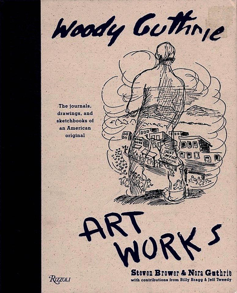 Woody Guthrie * ART WORKS * Original Mounted Book Poster 2' x 3' Rare 2005 Mint