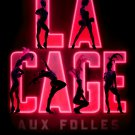 "LA CAGE AUX FOLLES Broadway Poster 14"" x 22"" * KELSEY GRAMMER * 2010 NEW"