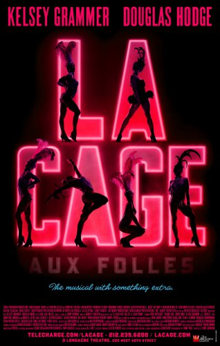 """LA CAGE AUX FOLLES Broadway Poster 14"""" x 22"""" * KELSEY GRAMMER * 2010 NEW"""