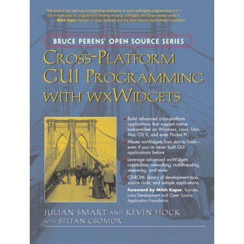 Bruce Perens' Open Source Series Cross-Platform GUI Programming with wxWidgets