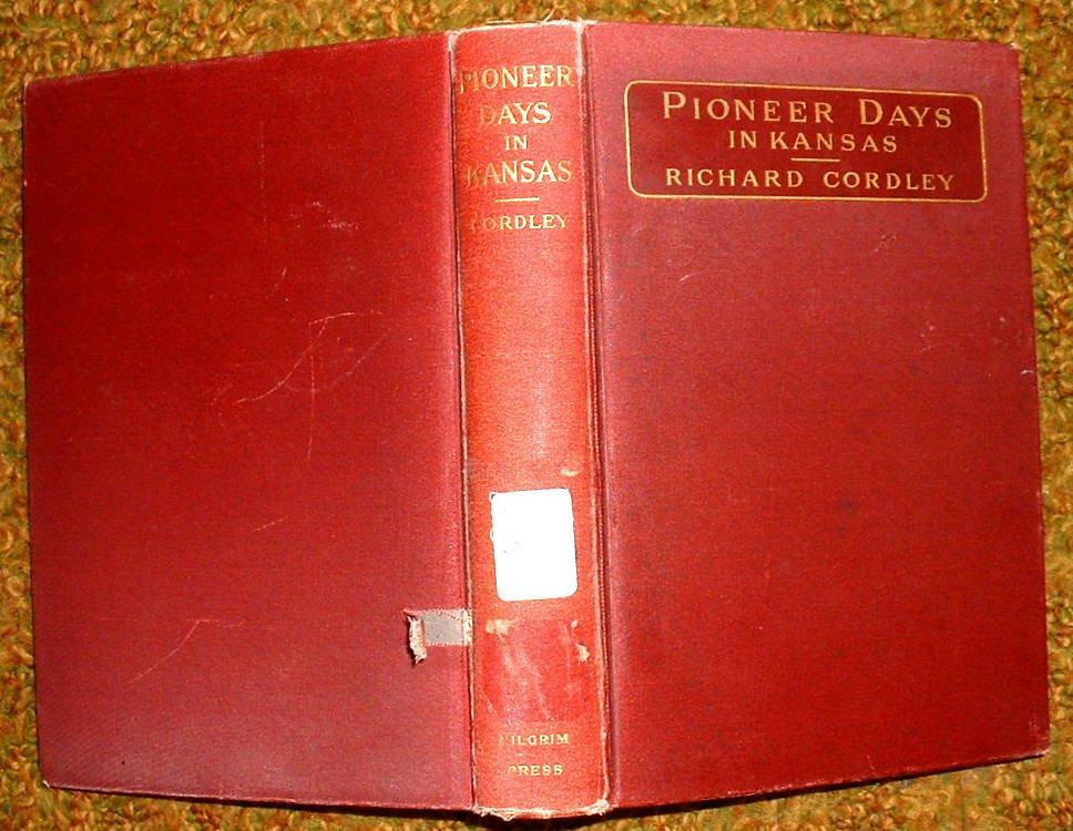 Pioneer Days in Kansas by Richard Cordley