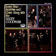"The Happy Goodmans ""Leave Your Sorrows And Come Along"" 12"" Vinyl CAS9706-LP"