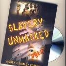 Slavery Unmasked