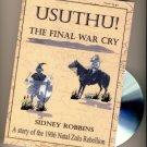 USUTHU! The Final War Cry
