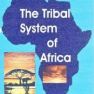 The Devils' Annexe - Cultures and Tribalism of Africa