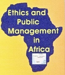 The Devils' Annexe  - Ethics and African Public Management
