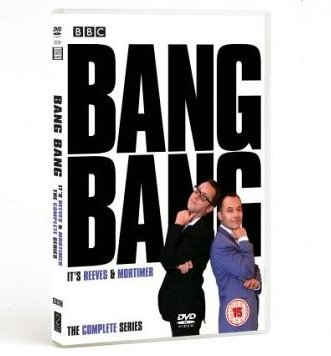 Bang Bang It's Reeves and Mortimer Complete Series DVD